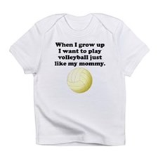 Play Volleyball Like My Mommy Infant T-Shirt