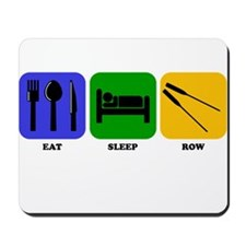 Eat Sleep Row Mousepad