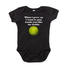 Play Tennis Like My Daddy Baby Bodysuit