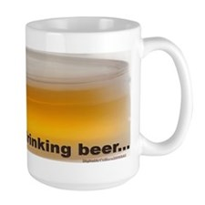 I'D RATHER BE DRINKING BEER Mug