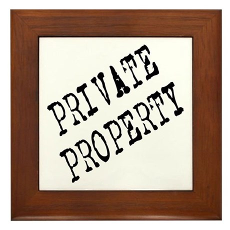 Private Property Framed Tile