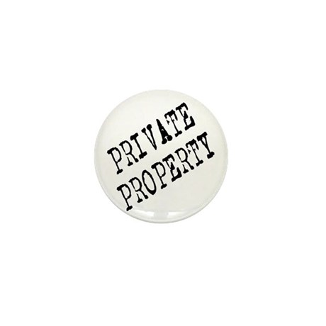 Private Property Mini Button