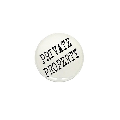 Private Property Mini Button (10 pack)