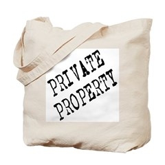 Private Property Tote Bag
