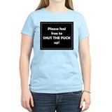 Shut The FUCK up! Women's Pink T-Shirt