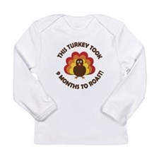 This Turkey Took 9 Months to Roast! Long Sleeve T-