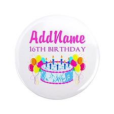 """16TH BIRTHDAY 3.5"""" Button"""