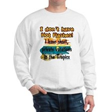 I don't have Hot Flashes! Sweater