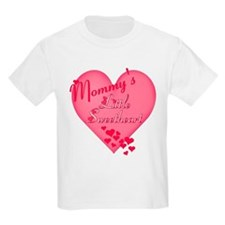 Mommy's Little Sweetheart Kids T-Shirt