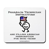 Pharmacy Tech instructors Mousepad