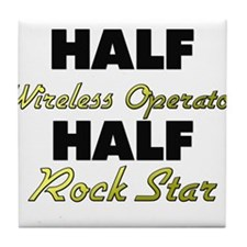 Half Wireless Operator Half Rock Star Tile Coaster