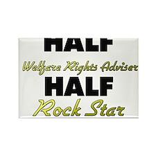 Half Welfare Rights Adviser Half Rock Star Magnets