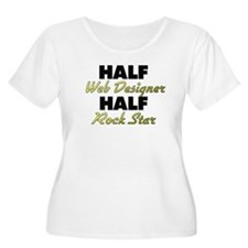 Half Web Designer Half Rock Star Plus Size T-Shirt