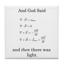 God Said Maxwell's Equations Tile Coaster