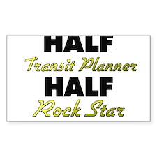 Half Transit Planner Half Rock Star Decal