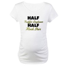 Half Traffic Engineer Half Rock Star Shirt