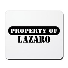 Property of Lazaro Mousepad