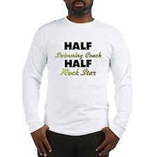 Half Swimming Coach Half Rock Star Long Sleeve T-S