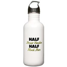 Half Street Vendor Half Rock Star Water Bottle