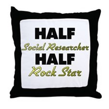 Half Social Researcher Half Rock Star Throw Pillow