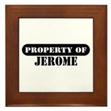 Property of Jerome Framed Tile