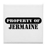 Property of Jermaine Tile Coaster