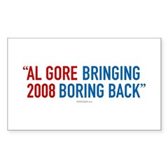 Al Gore - Bringing Boring Back Sticker (Rectangula