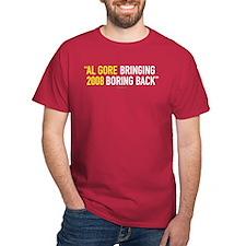 Al Gore - Bringing Boring Back Cardinal T-Shirt