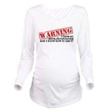 WARNING Long Sleeve Maternity T-Shirt