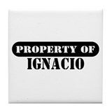 Property of Ignacio Tile Coaster
