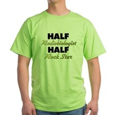 Half Radiobiologist Half Rock Star T-Shirt