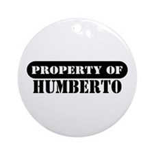 Property of Humberto Ornament (Round)