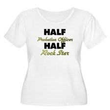 Half Probation Officer Half Rock Star Plus Size T-
