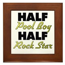 Half Pool Boy Half Rock Star Framed Tile