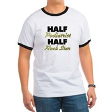 Half Podiatrist Half Rock Star T-Shirt