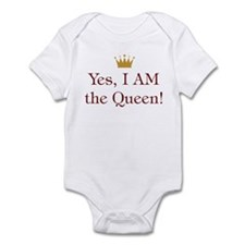 Yes I AM the Queen Infant Bodysuit