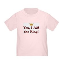 Yes, I AM the King T