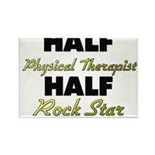 Half Physical Therapist Half Rock Star Magnets