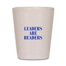 leaders-are-readers-BOD-BLUE Shot Glass