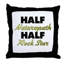 Half Naturopath Half Rock Star Throw Pillow