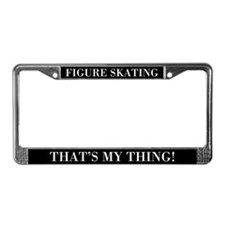 Figure Skating That's My Thing License Plate Frame