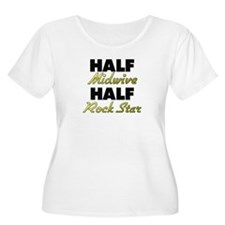 Half Midwive Half Rock Star Plus Size T-Shirt