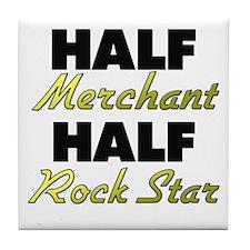 Half Merchant Half Rock Star Tile Coaster