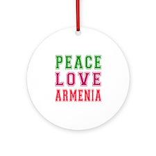 Peace Love Armenia Ornament (Round)