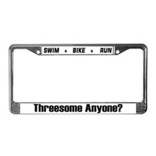 """Threesome Anyone?"" License Plate Frame"