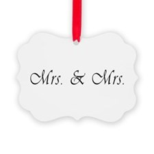 Mrs. & Mrs. - Lesbian Marriage Ornament
