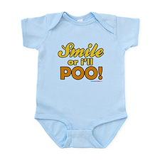 Smile or I'll Poo! Infant Bodysuit
