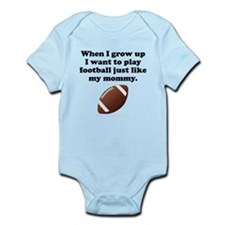 Play Football Like My Mommy Body Suit