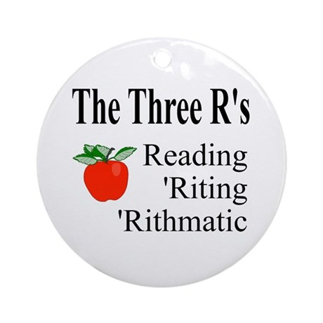 The Three R's Ornament (Round)