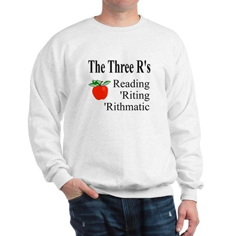 The Three R's Sweatshirt